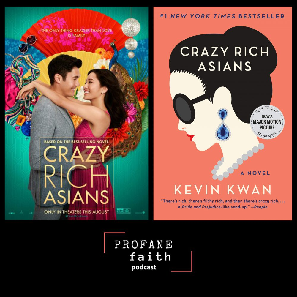 S.2 E.26 Crazy Rich Asians and Friends: A Special Issue